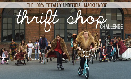 Our (Completely Unofficial) Macklemore Thrift Shop Challenge ...